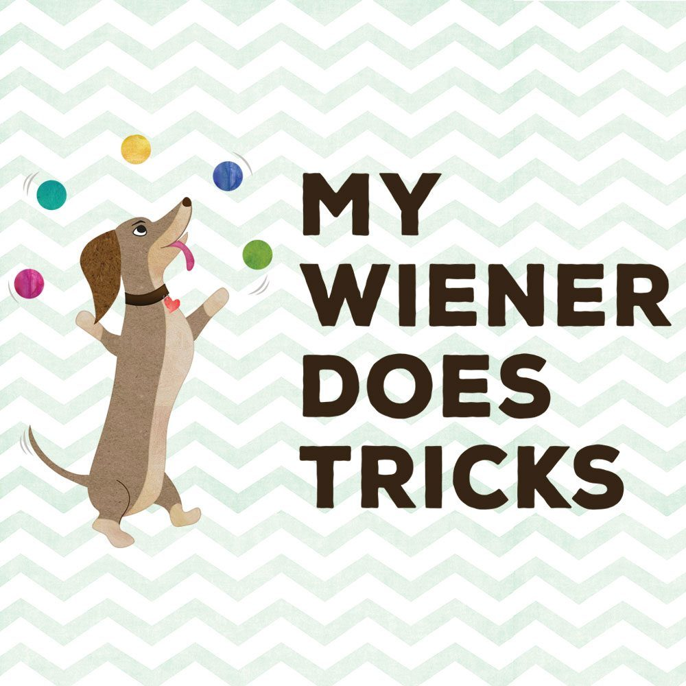 My Wiener Does Tricks